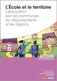 L'école et le territoire : l'éducation par les communes, les départements et les régions