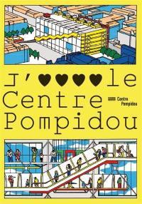 J'aime le Centre Pompidou