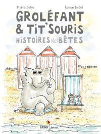 Groléfant & Tit'Souris