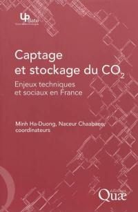 Captage et stockage du CO² : enjeux techniques et sociaux en France