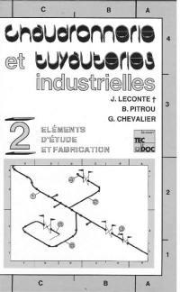 Chaudronnerie et tuyauteries industrielles. Volume 2, Eléments d'étude et fabrication