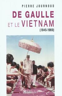 De Gaulle et le Vietnam, 1945-1969