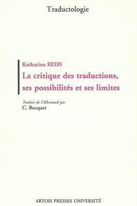 La critique des traductions, ses possiblités et ses limites