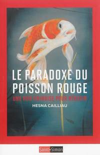 Le paradoxe du poisson rouge : une voie chinoise pour réussir
