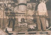 Les carnets du train jaune, Volume 5, Les Bouillouses : l'hydroélectricité et le génie des hommes. Volume 2, 1910-1923