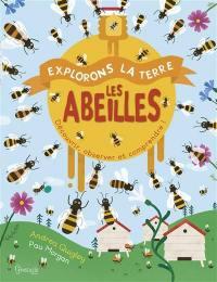 Les abeilles : découvrir, observer et comprendre !