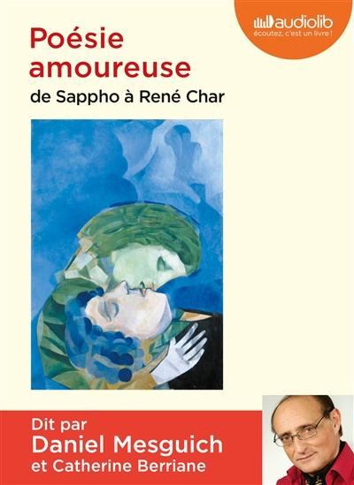 Poésie amoureuse : de Sappho à René Char