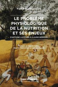 Le problème physiologique de la nutrition et ses enjeux