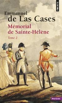 Mémorial de Sainte-Hélène. Volume 2, Mémorial de Sainte-Hélène