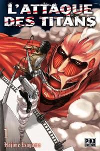 L'attaque des titans. Volume 1, L'attaque des titans