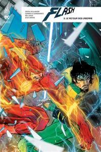 Flash rebirth. Volume 3, Le retour des lascars
