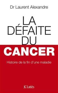 La défaite du cancer