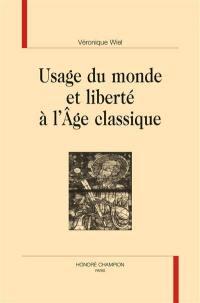 Usage du monde et liberté à l'âge classique