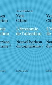 L'économie de l'attention : nouvel horizon du capitalisme ?