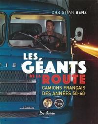 Les géants de la route : camions français des années 50-60