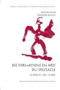 Des formations en arts du spectacle : Amériques, Asie, Europe