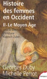Histoire des femmes en Occident. Volume 2, Le Moyen Age