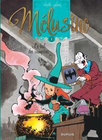 Mélusine. Volume 2, Le bal des vampires