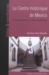 Le centre historique de Mexico