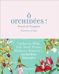 O orchidées !