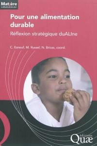 Pour une alimentation durable : réflexion stratégique duALIne