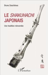 Le shakuhachi japonais : une tradition réinventée