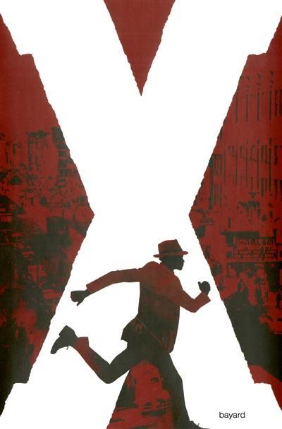 Comment je suis devenu Malcolm X