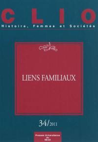 Clio : femmes, genre, histoire. n° 34, Liens familiaux