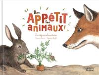 Bon appétit les animaux ! : les régimes alimentaires