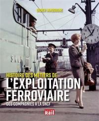 Histoire des métiers de l'exploitation ferroviaire