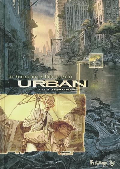 Urban, Enquête immobile, Vol. 4