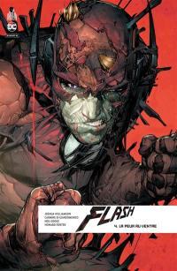Flash rebirth. Volume 4, La peur au ventre