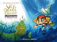 Lili Crochette et monsieur Mouche. Volume 3, Sacrilège au p'tit dèj'