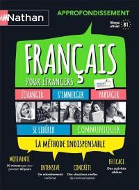 Français pour étrangers : approfondissement : niveau atteint B1