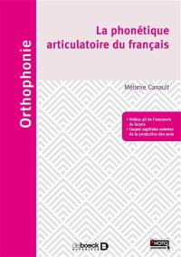 La phonétique articulatoire du français