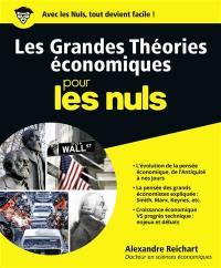 Les grandes théories économiques pour les nuls