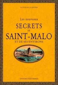 Les nouveaux secrets de Saint-Malo et de ses environs