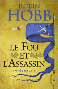Le fou et l'assassin. Volume 1,