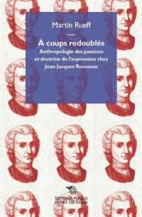 A coups redoublés