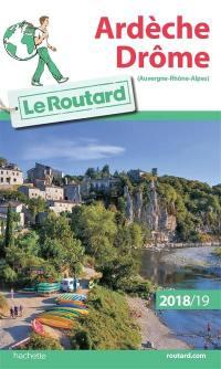 Ardèche, Drôme (Auvergne-Rhône-Alpes) : 2018-2019