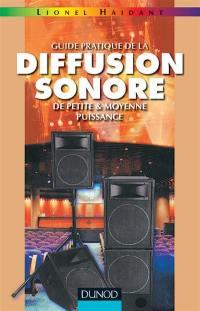 Guide pratique de la diffusion sonore de petite et moyenne puissance