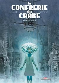 La confrérie du Crabe. Volume 2, La confrérie du Crabe