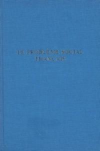 Le problème social français : cours commun général, promotion Albert Thomas de 1954