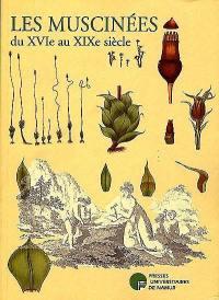 Les muscinées du XVIe au XIXe siècle : dans les collections de la Bibliothèque universitaire Moretus Plantin
