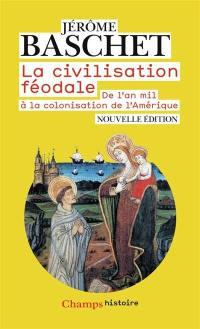 La civilisation féodale
