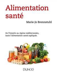 Alimentation santé : de l'intestin au régime méditerranéen, toute l'alimentation santé expliquée