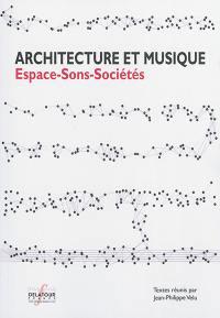 Architecture et musique, Espaces-sons-sociétés