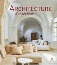 Architecture d'intérieur = Interiors