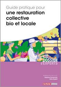 Guide pratique pour une restauration collective bio et locale