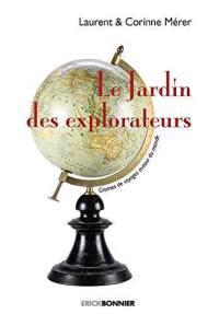 Le jardin des explorateurs